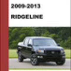 2009 - 2013 Ridgeline Factory Mechanical Service Repair Manual