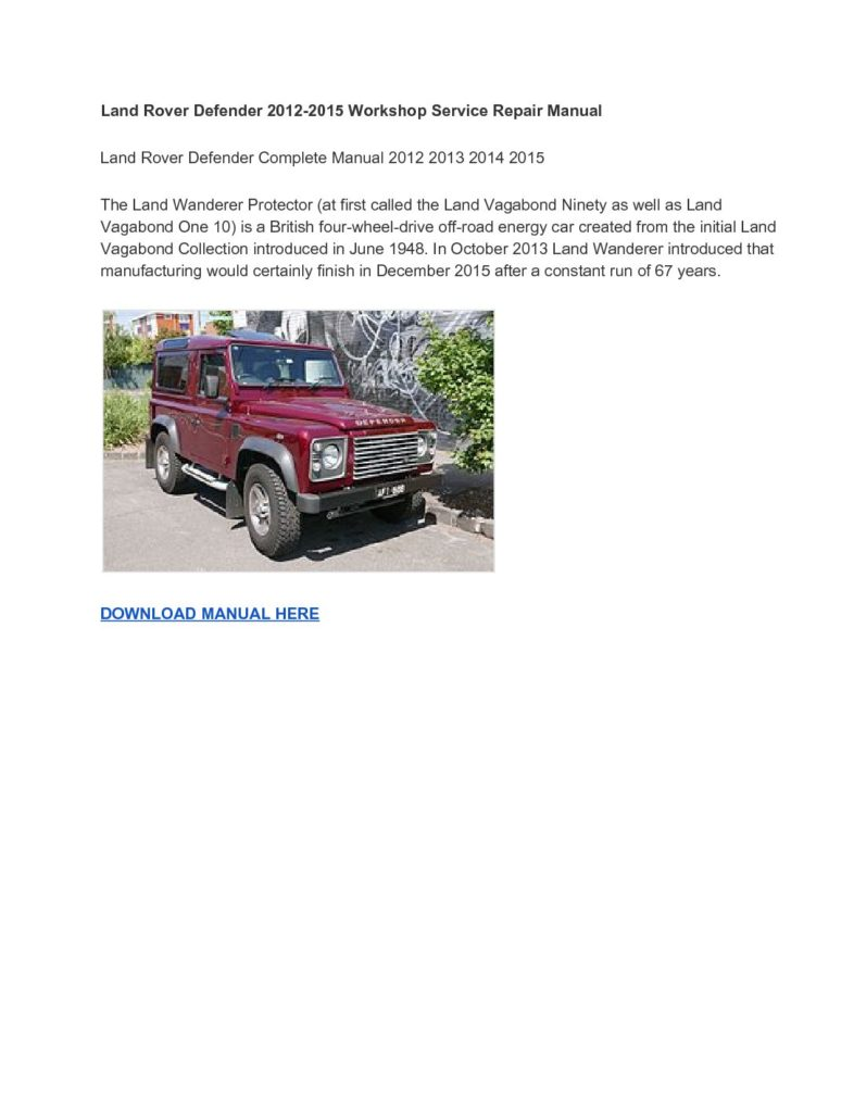 Land Rover Defender 2012-2015 Workshop Service Repair Manual